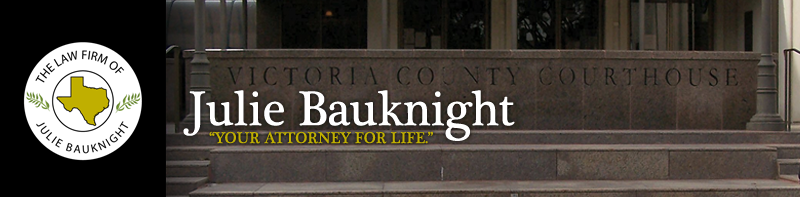 Victoria Texas Attorneys Julie Bauknight